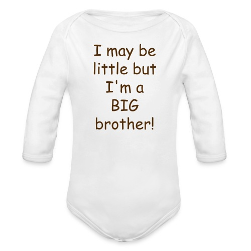 BIG Brother Long Sleeved   - Organic Long Sleeve Baby Bodysuit