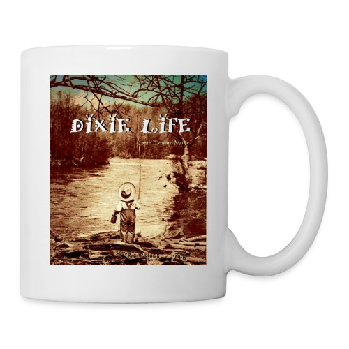 White Dixie Life Coffee Mug - Coffee/Tea Mug