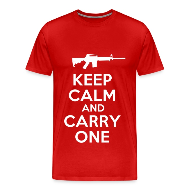 Keep Calm And Carry One - T-Shirt - Red