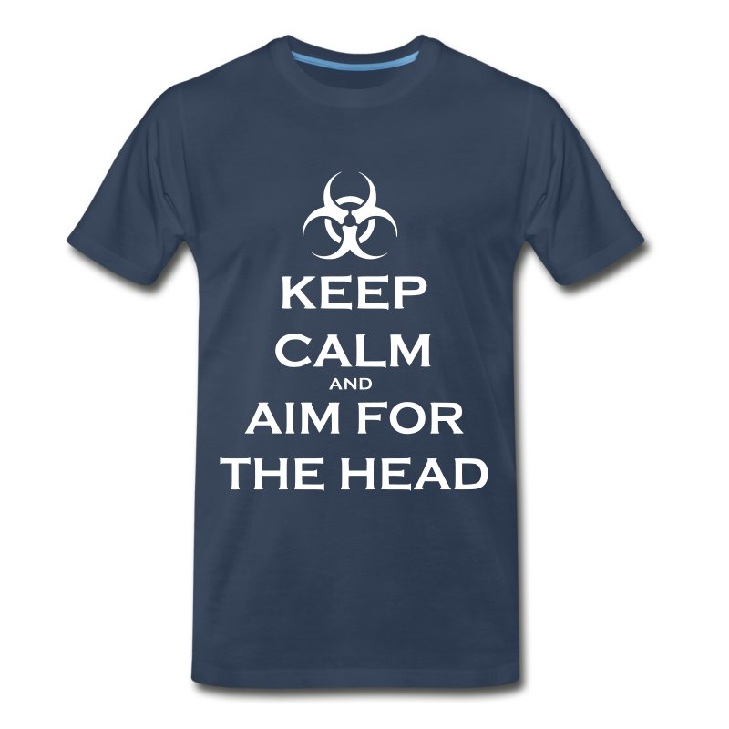 Keep Calm And Aim For The Head - Navy - Men's Premium T-Shirt