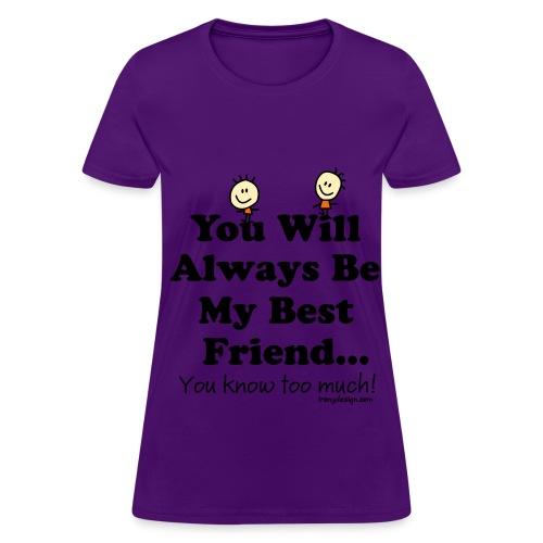 Best Friends Shirt (Womens) - Women's T-Shirt