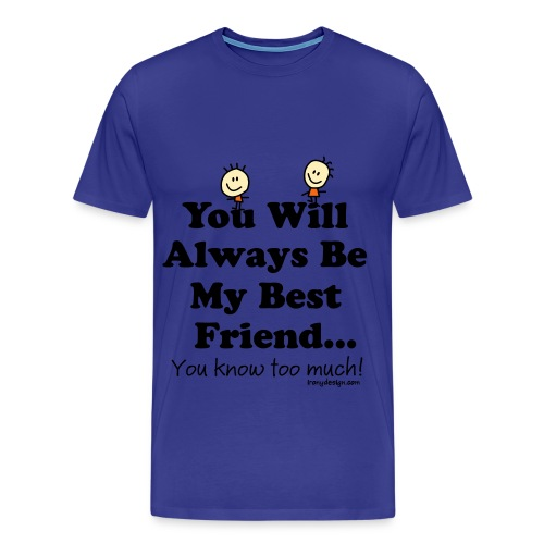 Best Friend Shirt - Men's Premium T-Shirt