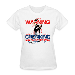 Gronking May Cause Deflation - Women's T-Shirt