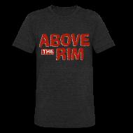 T-Shirts ~ Unisex Tri-Blend T-Shirt ~ Above the Rim