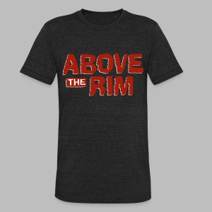 Above the Rim - Unisex Tri-Blend T-Shirt by American Apparel