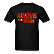 T-Shirts ~ Men's T-Shirt ~ Above the Rim