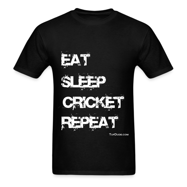 Eat Sleep Cricket Repeat
