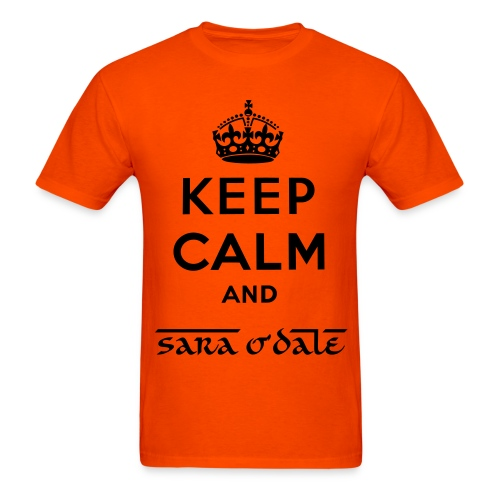 Keep Calm and Sara o'Dale Tee - Men's T-Shirt