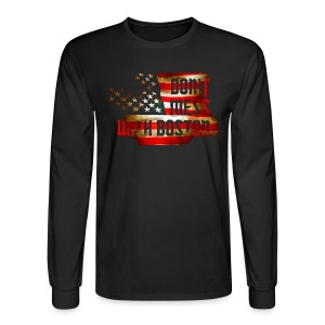 Don't Mess With Boston - Men's Long Sleeve T-Shirt