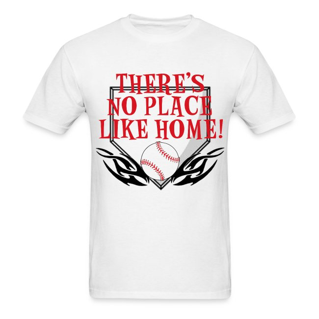 Shake Outfitters Theres No Place Like Home Mens T Shirt