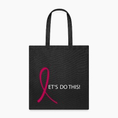 Lets Do This Pink Ribbon Tote