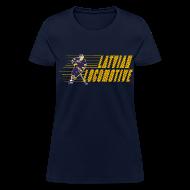 Women's T-Shirts ~ Women's T-Shirt ~ Latvian Locomotive