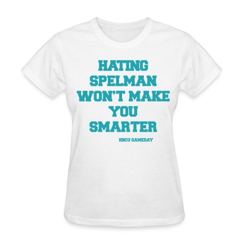 Hating Spelman - Women's T-Shirt