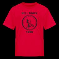 Kids' Shirts ~ Kids' T-Shirt ~ Hell Track Crew