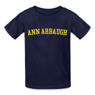 Kids' Shirts ~ Kids' T-Shirt ~ Welcome to Ann 'Arbaugh