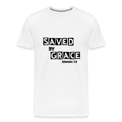 Saved By Grace Tee - Men's Premium T-Shirt