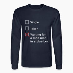 Single Taken Waiting for a mad man in a blue box Long Sleeve Shirts