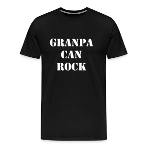 Grandpa can Rock - Men's Premium T-Shirt