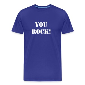 You rock! - Men's Premium T-Shirt