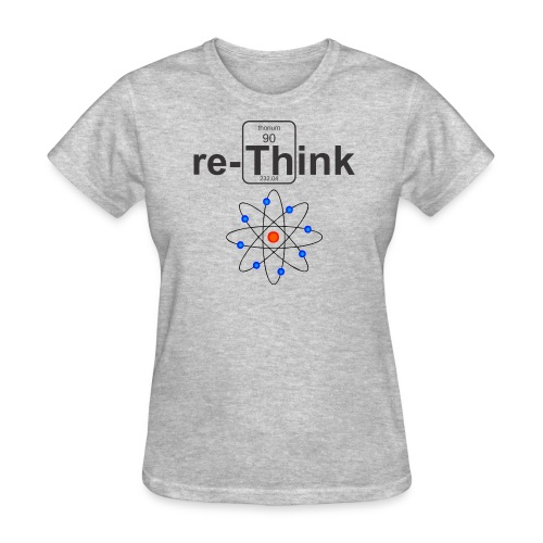 re-Think Nuclear f - Women's T-Shirt