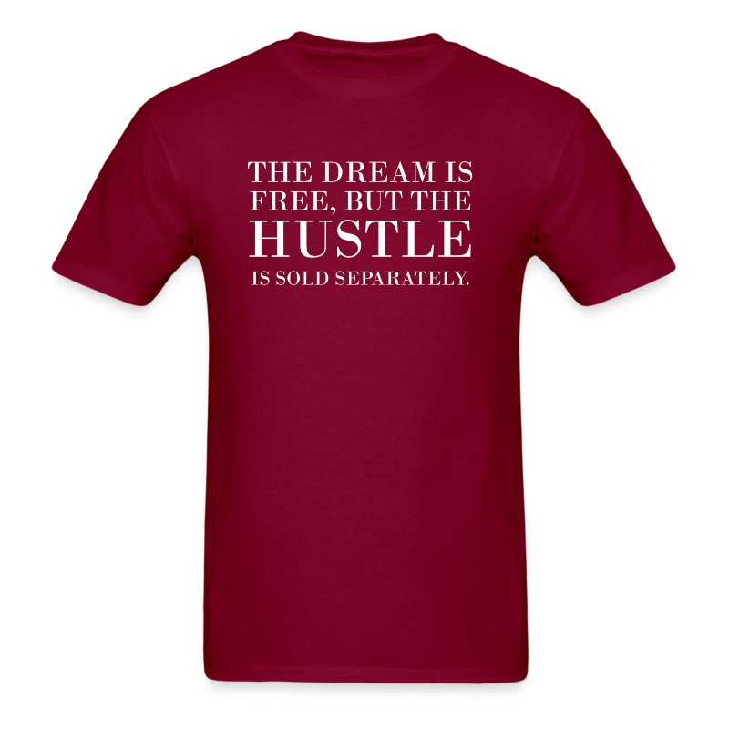 hustle sold separately - Men's T-Shirt
