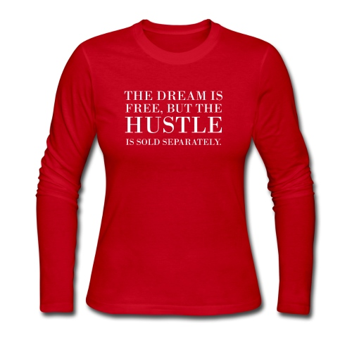 hustle sold separately - Women's Long Sleeve Jersey T-Shirt