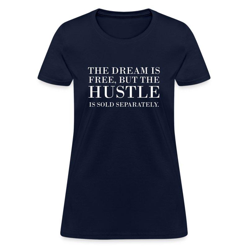 hustle sold separately - Women's T-Shirt