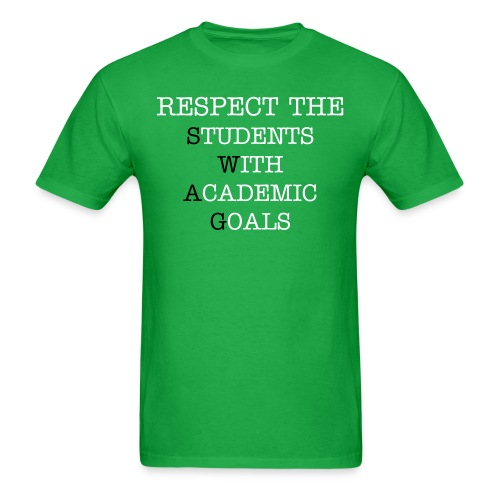 Respect the S.W.A.G. - Men's T-Shirt