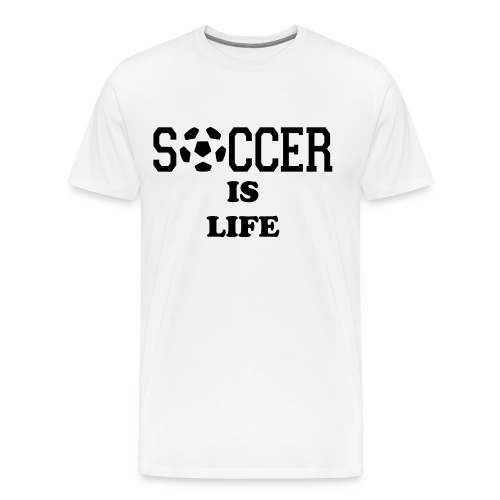Soccer is My Life Men - Men's Premium T-Shirt