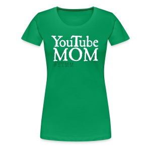YouTube Mom Tee - Women's Premium T-Shirt