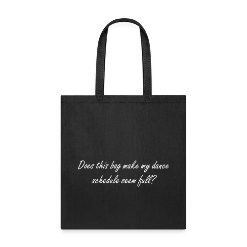 Dance schedule - Tote Bag