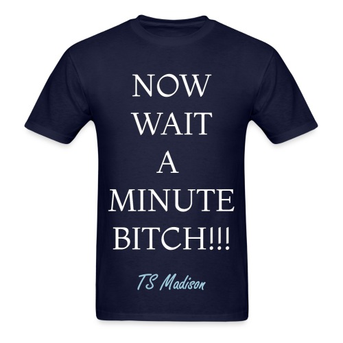 Wait a minute - Men's T-Shirt