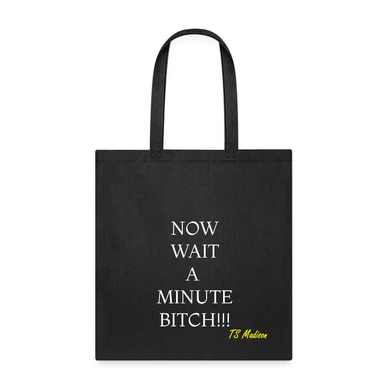 Wait a minute - Tote Bag