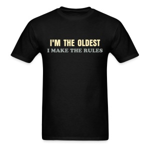 BEST SELLER- I'm the Oldest - Men's T-Shirt