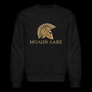 Long Sleeve Shirts ~ Men's Crewneck Sweatshirt ~ molon labe