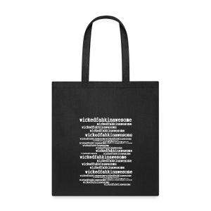 Wickedfahkinawesome - Tote Bag