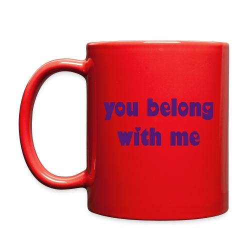 You Belong with Me Mug - Full Color Mug