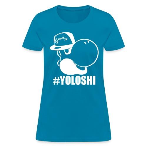 Yoloshi Female - Women's T-Shirt
