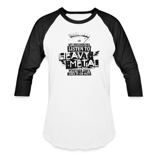 Heavy Metal Neighbors - Baseball T-Shirt