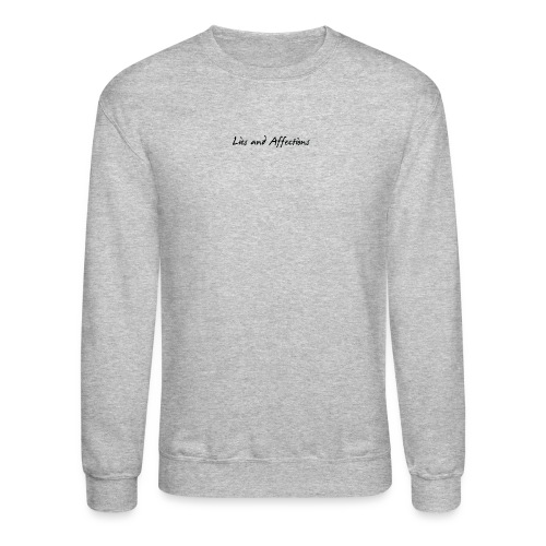 LIes And Affection Sweatshirt Grey - Crewneck Sweatshirt