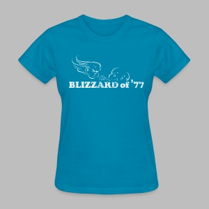 Blizzard of '77 - Women's T-Shirt