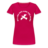Women's T-Shirts ~ Women's Premium T-Shirt ~ We are one and the same