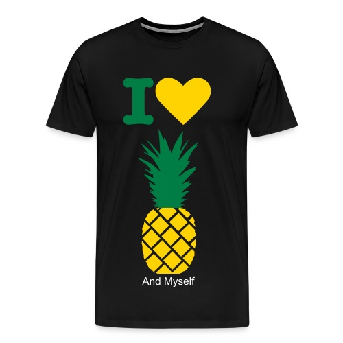 I love Pineapples, And Myself Males T-Shirt - Men's Premium T-Shirt