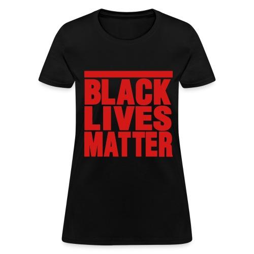 black & red black lives matter  - Women's T-Shirt