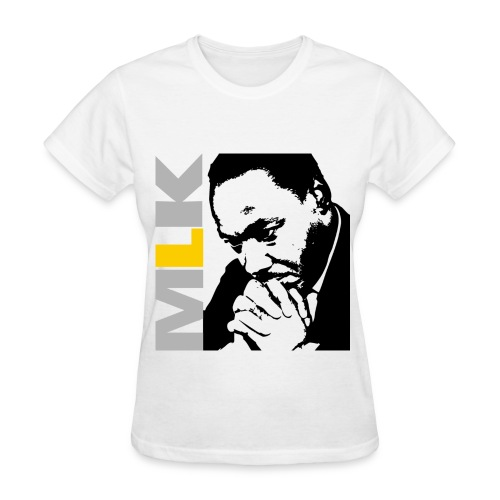 MLK white women tshirt  - Women's T-Shirt