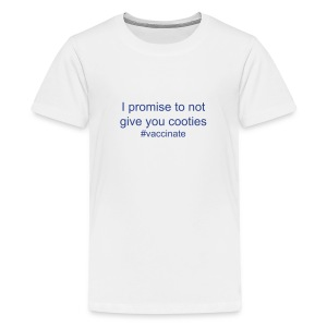 I promise not to give you cooties - Kids' Premium T-Shirt