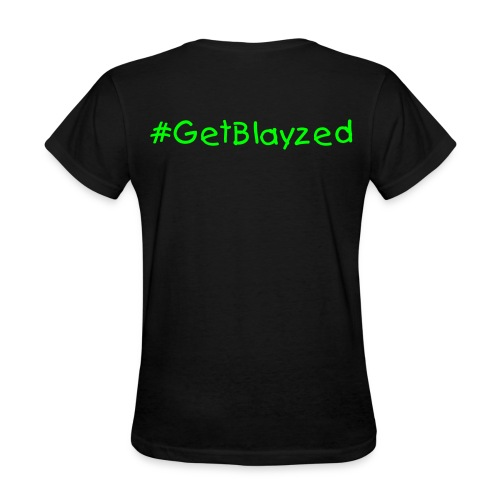 Get Blayzed Kush Green Letters - Women's T-Shirt