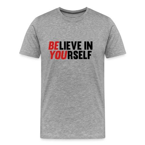 Believe in Yourself - Men's Premium T-Shirt