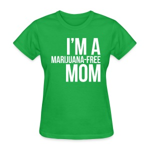 Marijuana-Free Mom - Women's T-Shirt