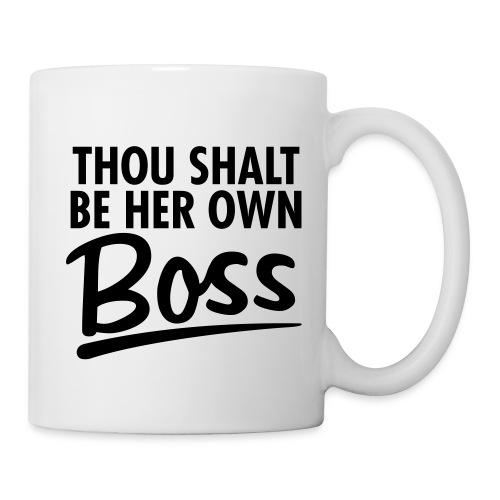Thou Shalt be her own boss - Coffee/Tea Mug